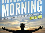 a cover picture of Hal Elrod's book, the miracle morning